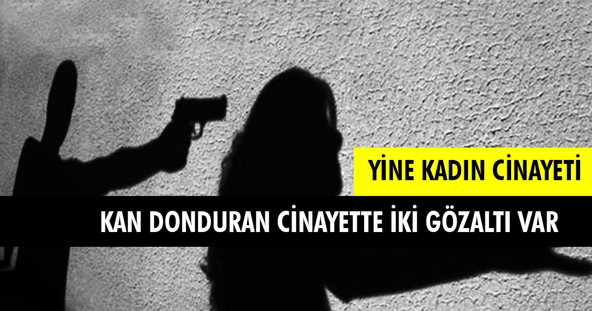 Kan Donduran Cinayette İki Gözaltı