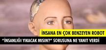 İnsana En Çok Benzeyen Robot: Sofia