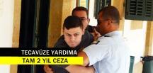 Kanlıköy'de Tecavüze Yardım Suçundan 2 Yıl Aldı
