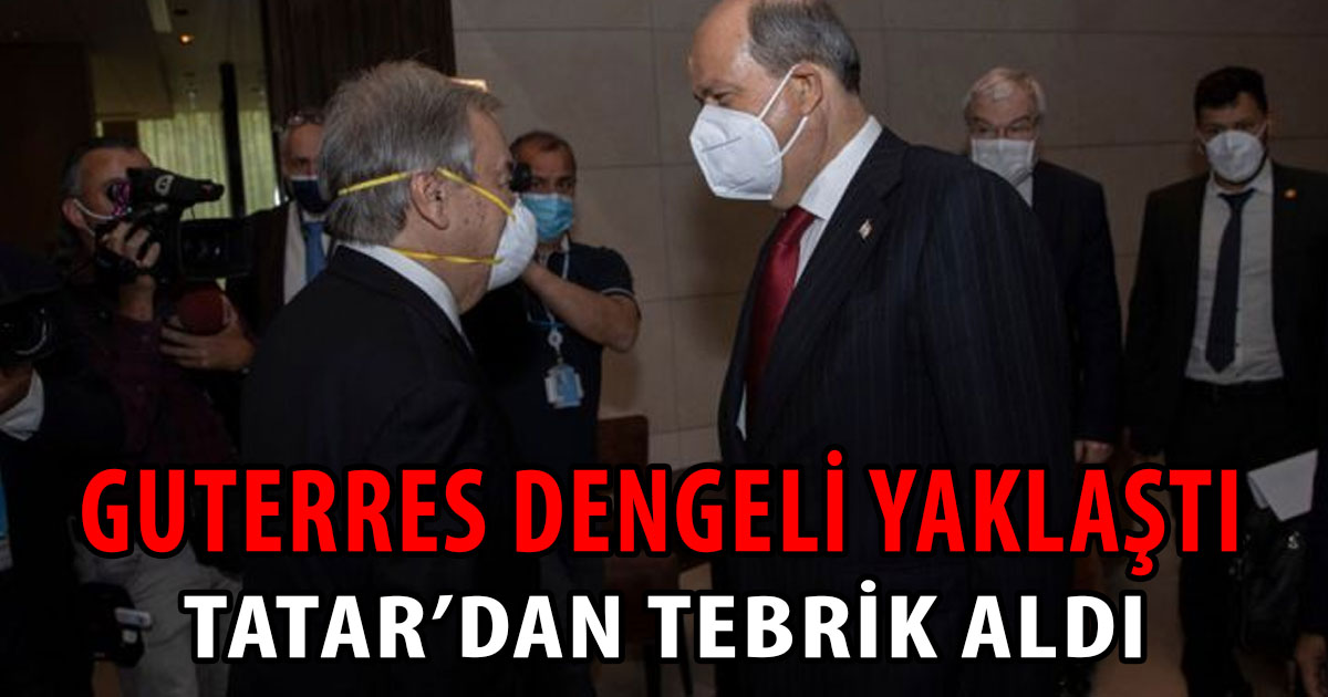 Tatar'dan Guterres'e tebrik