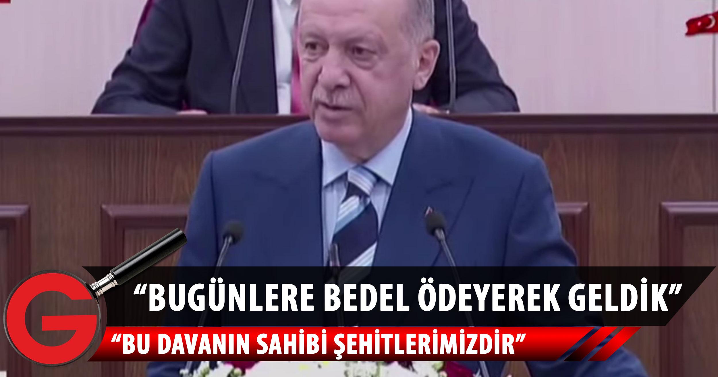 Erdoğan Cumhuriyet Meclisinde konuşma yapıyor