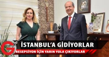 Ersin Tatar ve eşi İstanbul'a gidiyor