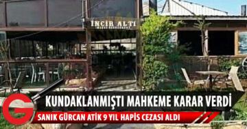 İnciraltı Restoranı Kundaklayan Sanığa 9 Yıl Hapis
