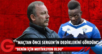 Balotelli: Beşiktaş taraftarıyla hiçbir sıkıntım yok