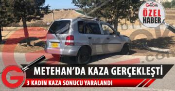 Metehan'da kaza gerçekleşti, 3 kadın yaralandı