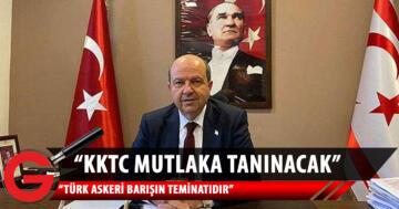 Tatar: KKTC mutlaka tanınacak