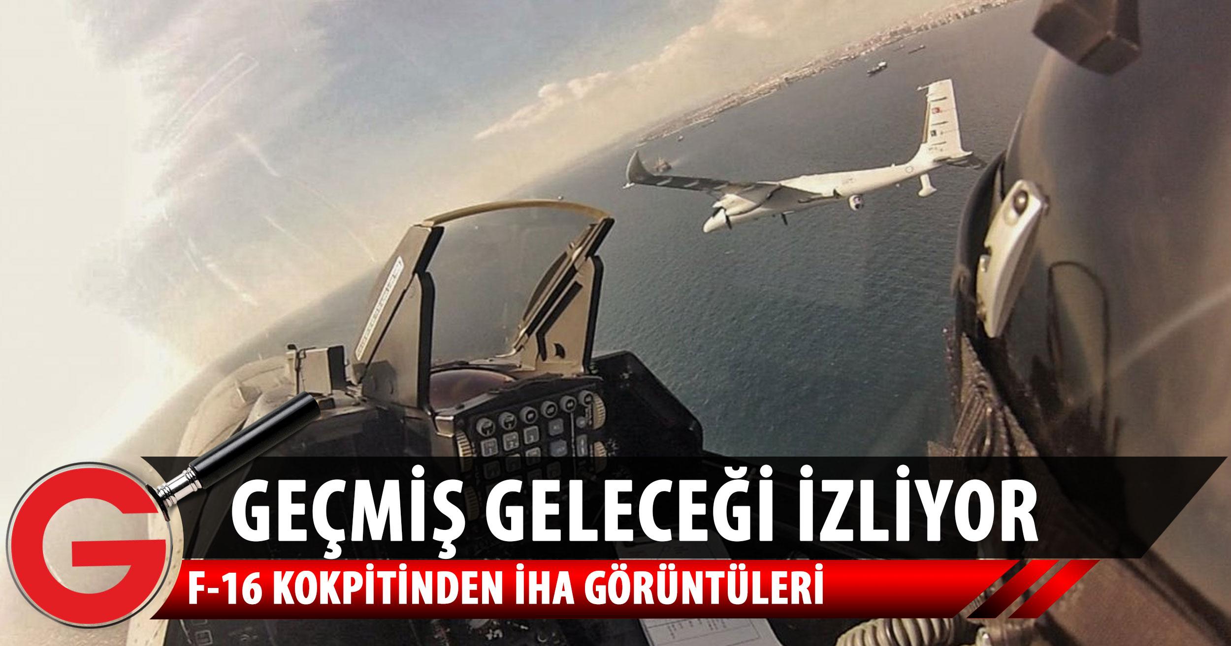 F-16 kokpitinin içinden nefes kesen görüntüler