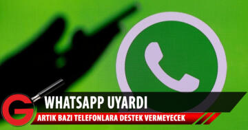 WhatsApp, bazı telefonlara destek vermeyecek