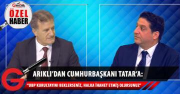 Arıklı: Cumhurbaşkanı Tatar çok ciddi vebal altında